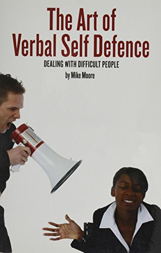 The Art of Verbal Self Defence