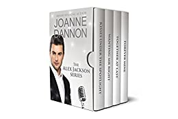 The Alex Jackson series – 4 Complete Romances: Would you take the chance if it meant forever? by [Dannon, Joanne]