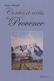 Contes & récits de Provence, Aicard, Jean (1848-1921)