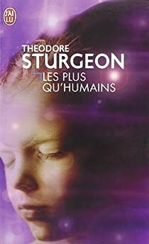 Les plus qu'humains par Sturgeon