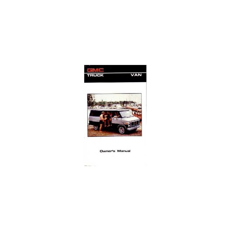 1986 GMC G Van Owners Manual User Guide Reference Operator Book Fuses Fluids OEM