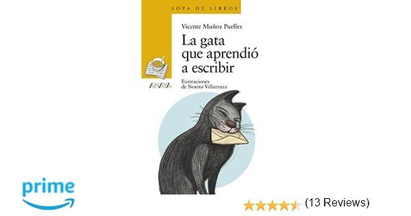 La gata que aprendió a escribir LITERATURA INFANTIL 6-11 años ...
