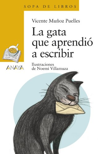 La gata que aprendio a escribir (Sopa De Libros / Soup of Books) (Spanish Edition)