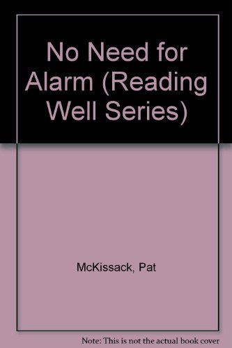 No Need for Alarm (Reading Well Series)