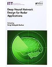 Deep Neural Network Design for Radar Applications