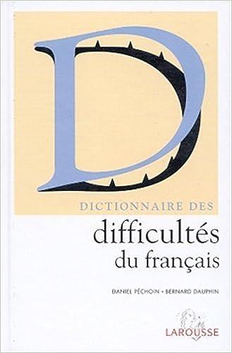 Livre Dictionnaire des difficultés du français pdf