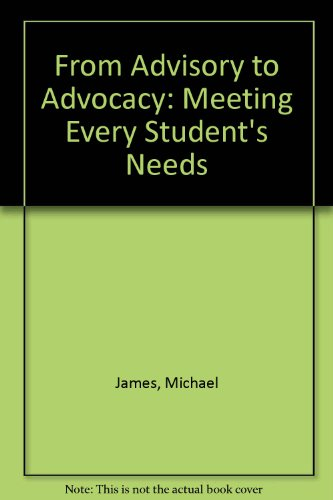 From Advisory to Advocacy: Meeting Every Student's Needs