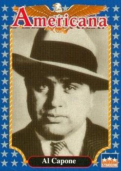 Al Capone trading card (Gangster) 1992 Starline Americana #144