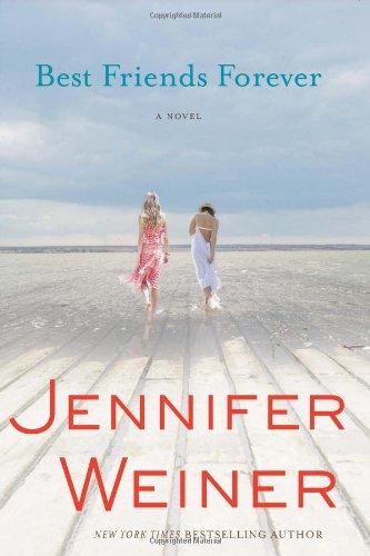 Best Friends Forever by Jennifer Weiner