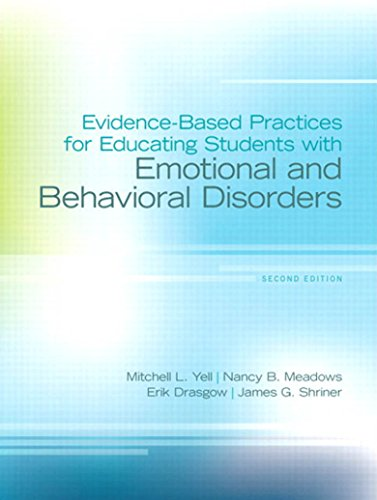 Evidence-Based Practices for Educating Students with Emotional and Behavioral Disorders