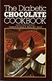 The Diabetic Chocolate Cookbook, Mary J. Finsand, 0806955805