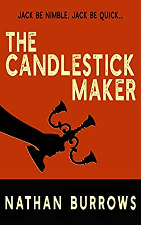 The Candlestick Maker Rub A Dub Dub Book 3 Kindle Edition By