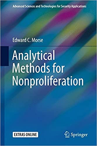 Analytical Methods for Nonproliferation (Advanced Sciences and Technologies for Security Applications)