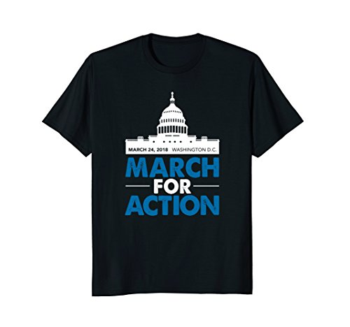 Lives March For Action March 24th T-Shirt Protect our Lives