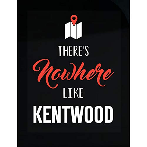 Kentwood Shield - Inked Creatively There's Nowhere Like Kentwood Sticker