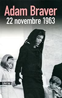 22 novembre 1963, Braver, Adam