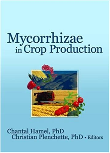 Mycorrhizae in Crop Production (Crop Science)