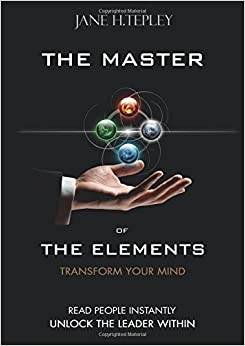 The Master Of The Elements - Transform Your Mind