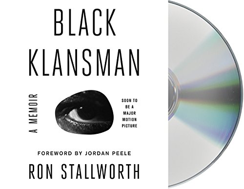 Book Cover: Black Klansman: Race, Hate, and the Undercover Investigation of a Lifetime
