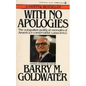 With No Apologies by Barry M. Goldwater