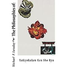 The Philosophies of:: Taikyokuken Ken Sho Ryu