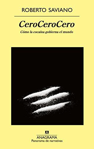 Cero, cero, cero (Panorama de narrativas)  [Roberto Saviano] (Tapa Blanda)