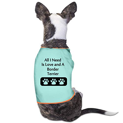 Ministoeb Lovely Dog Shirts All I Need is Love and A Border Terrier Pet Puppy Tank Top Vest Canine T-Shirt ()