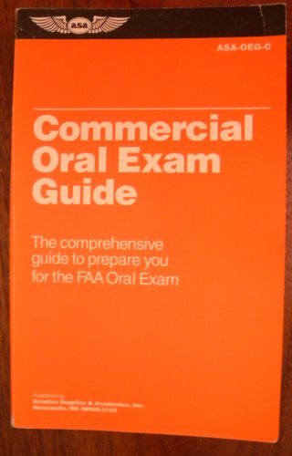Descargar Libro Commercial Oral Exam Guide: The Comprehensive Guide To Prepare You For The Faa Oral Exam Michael D. Hayes