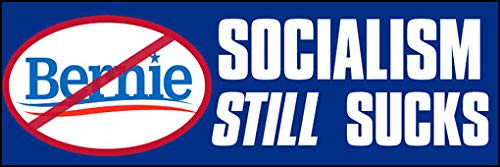 American Vinyl Socialism Still Sucks No Bernie Bumper Sticker (Logo Political Liberal Anti Sanders)