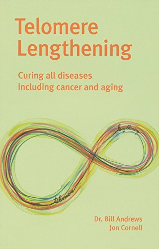 Telomere Lengthening: Curing All Disease Including Aging and Cancer