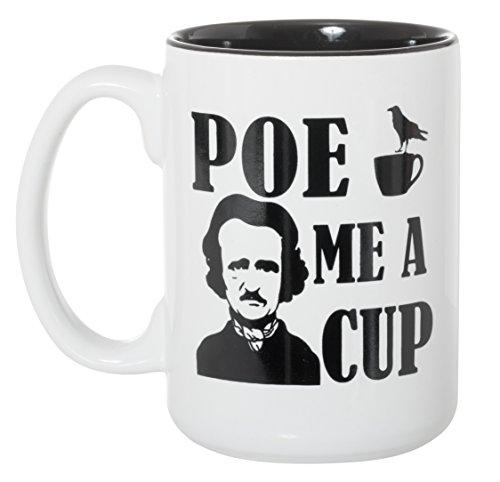 (Edgar Allan) Poe Me A Cup - Large Black Inlay 15 oz Double-Sided Coffee Tea Mug