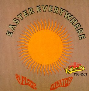 Easter Everywhere CD. 13th Floor Elevators ...