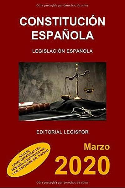 Constitución Española: incluye Leyes Orgánicas del Tribunal Constitucional y del Defensor del Pueblo: Amazon.es: Legislación española: Libros