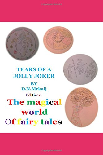Read Online The tears of a jolly joker (The magical world of fairy tales) PDF