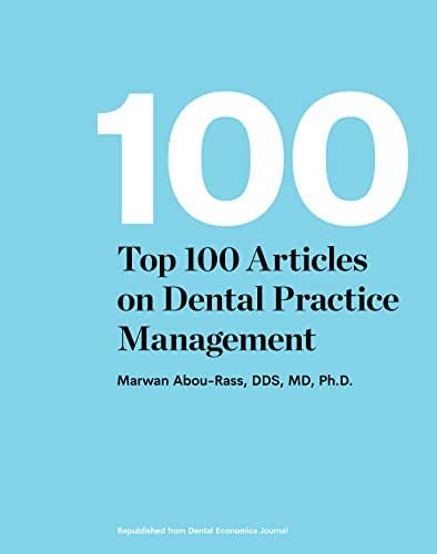 Top 100 Articles on Dental Practice Management