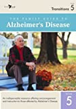 DVD : The Family Guide to Alzheimers Disease: Volume 5- Transitions