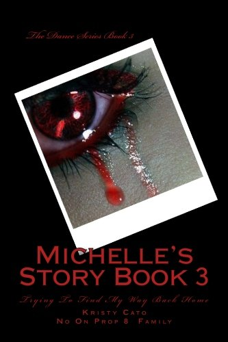 Download Michelle Story's: Trying To Find My Way Back Home (The Dance Series) (Volume 3) PDF