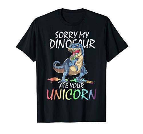 Sorry My Dinosaur Ate Your Unicorn T-Rex T Shirt