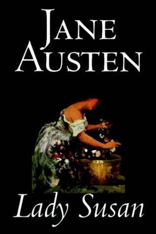 Download Lady Susan by Jane Austen, Fiction, Classics ebook