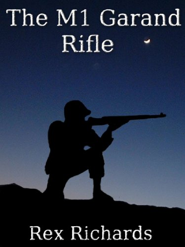 The M1 Garand Rifle: Weapons of War by [Richards, Rex]