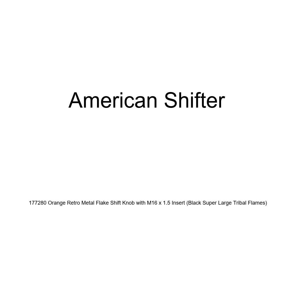 American Shifter 177280 Orange Retro Metal Flake Shift Knob with M16 x 1.5 Insert Black Super Large Tribal Flames