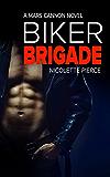 Biker Brigade (Mars Cannon Book 4)