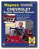 Chevrolet V8 Engine Overhaul Manual (Haynes Repair Manuals)