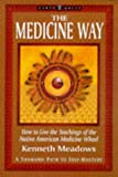 Medicine Way, Kenneth Meadows, 1862040222