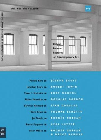 Robert Lehman Lectures On Contemporary Art No. 3 (Dia Art Foundation, New York)