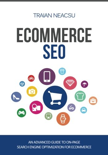 Download Ecommerce SEO: An advanced guide to on-page search engine optimization for ecommerce ebook
