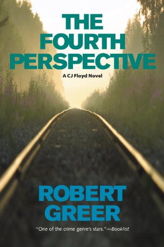 The Fourth Perspective (CJ Floyd Mystery Series)