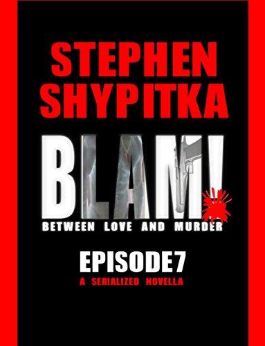 BLAM! Episode 3 (Between Love And Murder)