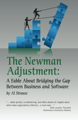 Download The Newman Adjustment: A Fable About Bridging The Gap Between Business And Software pdf epub