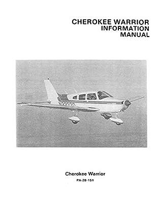 Cherokee Warrior Information Manual PA-28-151: 1974-76 Piper Pilot Operating Handbook (POH) / Aircraft Flight Manual (AFM)